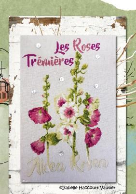 Les Roses Trémières ISA29 Isabelle Haccourt Vautier