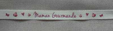 Ruban Message 'Maman Gourmande' 1cm