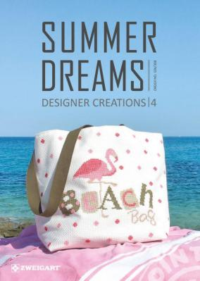 Summer Dreams Designers Creations 4 Zweigart 104/308